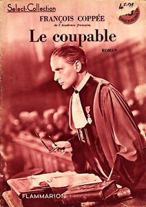 Select-Collection-Le-Coupable-Francois-Coppee-Eds-Flammarion-1941