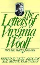 The Letters of Virginia Woolf, 1923-1928 Vol. 3 by Virginia Woolf (1980, Paperback)
