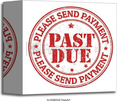 Home Decor Wall Art C Poster Details about  /Past Due Stamp Art Print // Canvas Print