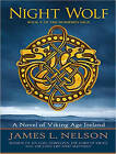Night Wolf: A Novel of Viking Age Ireland by James L. Nelson (CD-Audio, 2016)