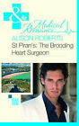 St Piran's: The Brooding Heart Surgeon by Alison Roberts (Paperback, 2011)