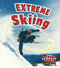 Extreme Skiing by Kelley MacAulay, Bobbie Kalman (Paperback, 2006)