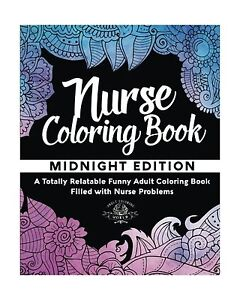 Image is loading Nurse-Coloring-Book-A-Totally-Relatable-Funny-Adult-