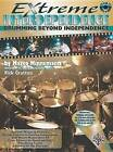 Extreme Independence: Percussion by Faber Music Ltd (Mixed media product, 2002)