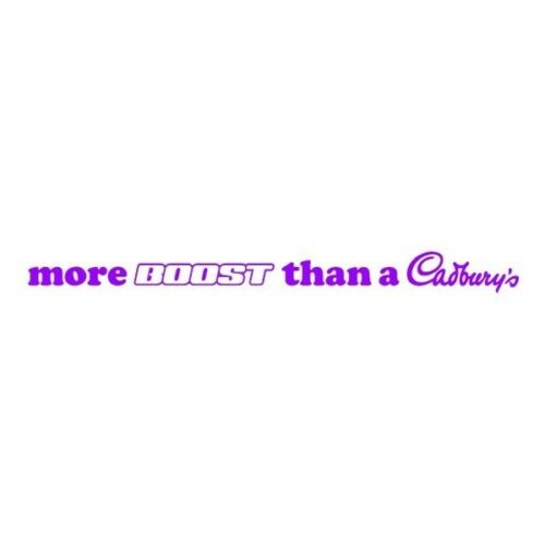 More Boost Than A Cadbury/'s sticker decal turbo funny jdm euro dub stance 32cm