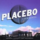 Placebo: A New Musical [Original Concept Cast Recording] by Various Artists (CD, Jan-2011, CD Baby (distributor))