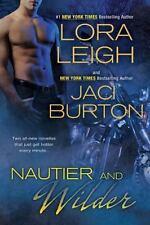 NEW - Nautier and Wilder by Leigh, Lora; Burton, Jaci