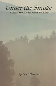 Under-the-Smoke-Personal-Stories-of-the-Smoky-Mountains