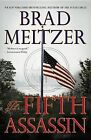 The Fifth Assassin by Brad Meltzer (Paperback / softback, 2013)