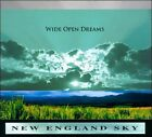 Wide Open Dreams [Digipak] by New England Sky (CD, 2011)