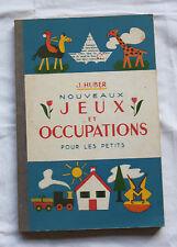 1951 Nouveaux jeux et occupations pour les petits Hubert Livre enfant vintage