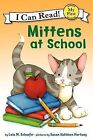 Mittens at School by Lola M Schaefer (Hardback, 2012)