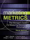 Marketing Metrics: The Manager's Guide to Measuring Marketing Performance by Neil T. Bendle, Phillip E. Pfeifer, David J. Reibstein, Paul W. Farris (Hardback, 2015)