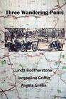 Three Wandering Poms by Linda Bootherstone, Jacqueline Griffin, Angela Griffin (Paperback, 2014)