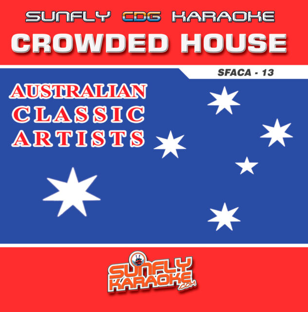 CROWDED HOUSE HITS AUSSIE SUNFLY KARAOKE CD+G