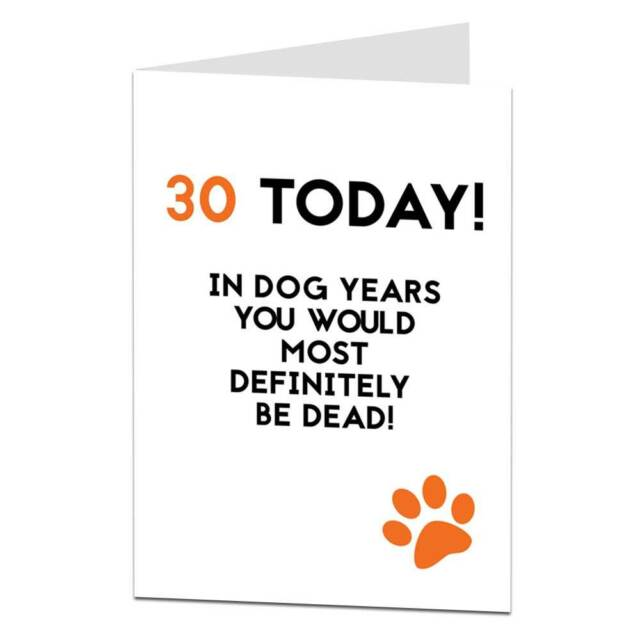 30th Birthday Card 30 Thirty Today For Men Women Him Her Joke Humour Pet Dog