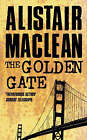 The Golden Gate by Alistair MacLean (Paperback, 1987)