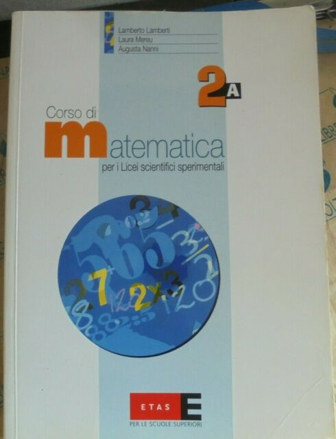 CORSO DI MATEMATICA VOL.2 TOMO A - L.LAMBERTI L.MEREU A.NANNI - ETAS
