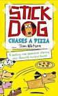 Stick Dog Chases a Pizza by Tom Watson (Paperback, 2014)