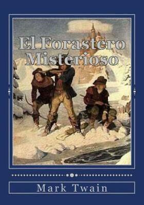 El Forastero Misterioso 9781536944693 | eBay