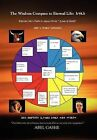 The Wisdom Compass to Eternal Life by Abel Gashe (Hardback, 2011)
