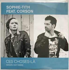 SOPHIE-TITH-ft-CORSON-CES-CHOSES-LA-RADIO-EDIT-2-TITRES-CD-SINGLE