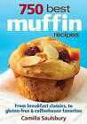 750 Best Muffin Recipes by Camilla Saulsbury (Paperback, 2010)