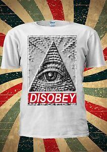 Hospitalier Illuminati Pyramide Oeil Mason Désobéir Funny Fashion T Shirt Hommes Femmes Unisexe 1756-afficher Le Titre D'origine ArôMe Parfumé