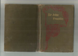 SIR-JOHN-FRANKLIN-amp-ARCTIC-DISCOVERY-by-Sizer-amp-CROSSING-GREENLAND-by-Edwards-Hc