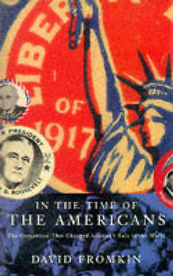In the Time of the Americans, Fromkin, David, Very Good Book