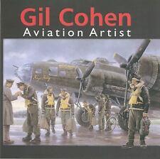 GIL COHEN: AVIATION ARTIST HBDJ WW2 MIGHTY 8TH AF RAF USAAF KOREA VIETNAM