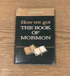SIGNED-BOOK-E-Cecil-McGavin-How-We-Got-the-Book-of-Mormon-LDS-BOM-1960-Vintage