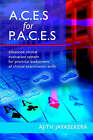 A.C.E.S. for P.A.C.E.S.: Advanced Clinical Evaluation System for Practical Assessment of Clinical Examination Skills by Ajith Jayasekera (Paperback, 2005)