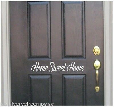 HOME SWEET HOME Door, Window Decal ~ Choose Size & Vinyl Color GREAT GIFT AUfont