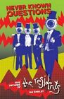 Never Known Questions: Five Decades of the Residents by Ian Shirley (Paperback, 2015)