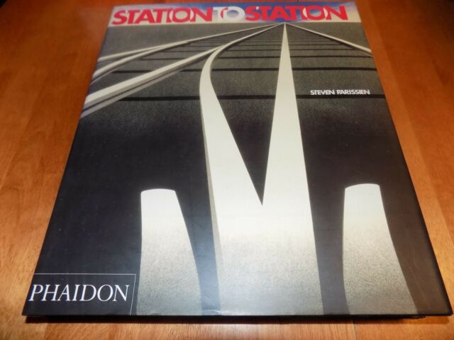 STATION TO STATION Railway Stations Railroad Train Trains History Terminals Book