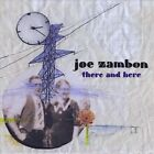 There & Here by Joe Zambon (CD, Sep-2009, CD Baby (distributor))