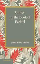 Studies in the Book of Ezekiel by John Battersby Harford (2014, Paperback)