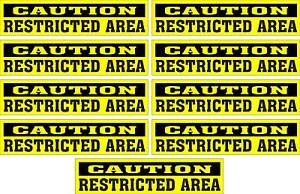 LOT-OF-9-GLOSSY-STICKERS-CAUTION-RESTRICTED-AREA-FOR-INDOOR-OR-OUTDOOR-USE