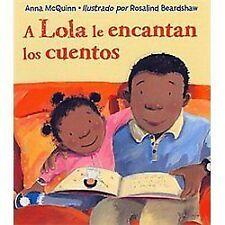 A Lola le encantan los cuentos (Spanish Edition)