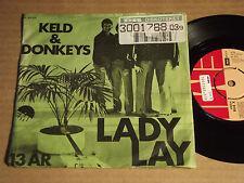 "KELD & DONKEYS - LADY LAY / 13 AAR (AR) - 7"" (14)"