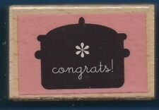 CONGRATS! Slow Cooker Baby Shower Pregnant NEW Hampton Art CRAFT RUBBER STAMP