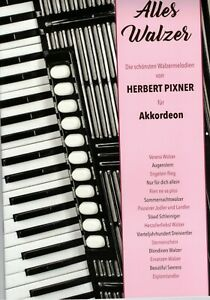 Akkordeon-Noten-Herbert-Pixner-ALLES-WALZER-Die-schoensten-Walzermelodien