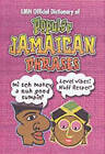 LMH Official Dictionary of Popular Jamaican Phrases by LMH Publishing (Hardback, 2002)