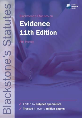 Blackstone's Statutes on Evidence (Blackstone's Statute Series) .9780199582341