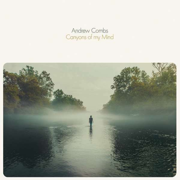 Combs Andrew - Canyons Of My Mind Neuf CD