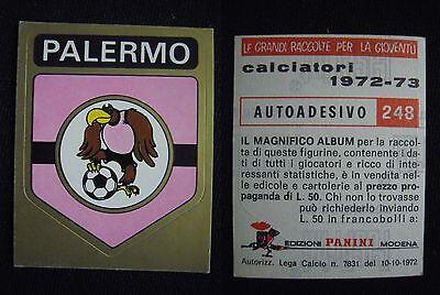 248 CALCIATORI PANINI 1972-73 NUOVO CON VELINA DA BUSTINA SCUDETTO PALERMO N