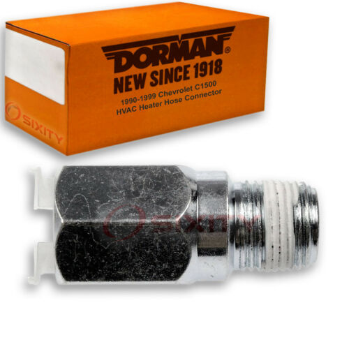 Dorman HVAC Heater Hose Connector for Chevy C1500 1990-1999 7.4L 5.0L 5.7L im
