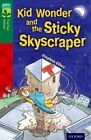 Oxford Reading Tree Treetops Fiction: Level 12 More Pack C: Kid Wonder and the Sticky Skyscraper by Stephen Elboz (Paperback, 2014)