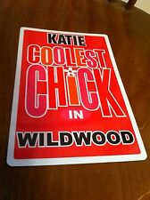 KATIE Coolest Chick In Wildwood New Jersey Personalized Wall Door Sign NJ N.J.